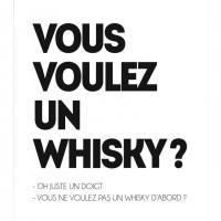 Vous voulez un whisky 1